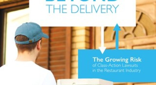 Beyond the Delivery: The Growing Risk of Class-Action Lawsuits in the Restaurant Industry
