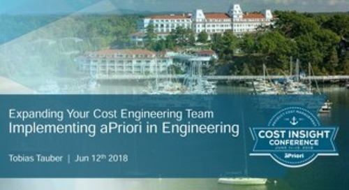 D1-3C-Expanding Your Cost Engineering Team - Implementing aPriori in Engineering