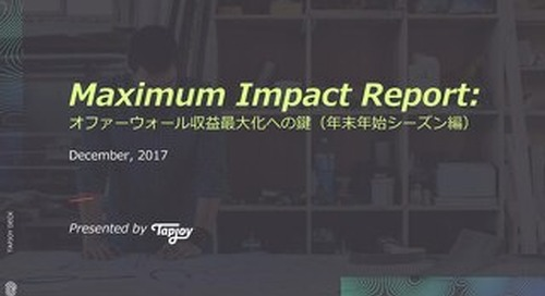 Maximum Impact Report: Tips to Maximize Offerwall Revenue During the Holidays
