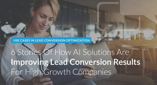 6 Stories of How AI Improves Lead Conversion Results