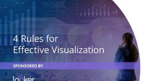 4 Rules for Effective Visualization