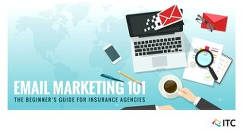 Email Marketing 101: The Beginner's Guide for Insurance Agencies