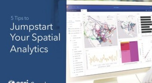5 Tips to Jumpstart Your Spatial Analytics