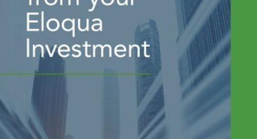 Driving Value from Your Eloqua Investment