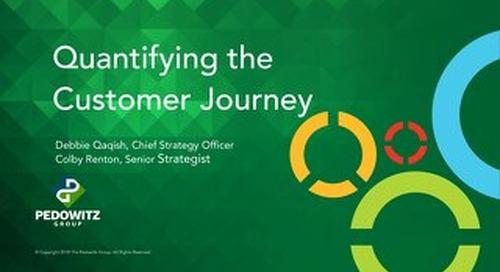Webinar Slides: Quantifying the Customer Journey