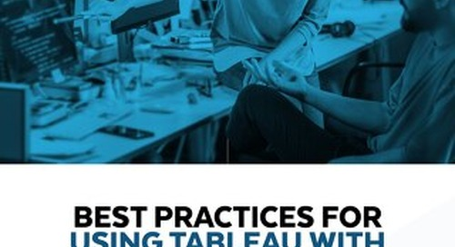 Using Tableau with Snowflake Best Practices