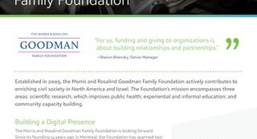Customer Spotlight: Morris and Rosalind Goodman Family Foundation