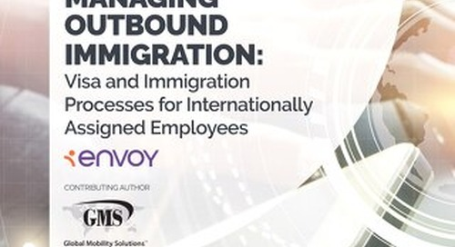 Managing Outbound Immigration: Visa and Immigration Processes for Internationally Assigned Employees