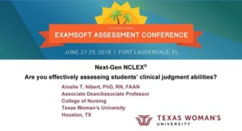 Next-Gen NCLEX® - Are you effectively assessing students' clinical judgment abilities - Ainslie Nibert - EAC 2018