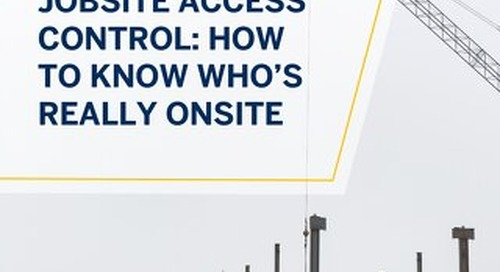 Jobsite Access Control: How to Know Who's Really Onsite