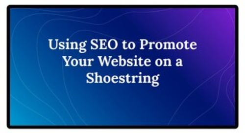 Optimizing your SEO on a shoestring budget