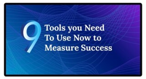 9 tools to measure the success of marketing campaigns