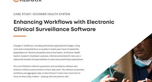 Ochsner Health-Enhancing Workflows with Clinical Surveillance Software
