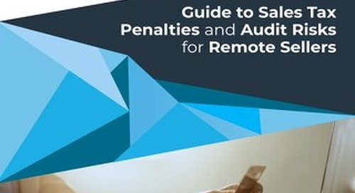 Guide to Sales Tax Penalties and Audit Risks for Remote Sellers