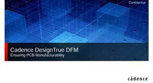 Cadence Allegro DesignTrueDFM Partner Program