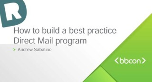 How to Create a Best Practice Direct Mail Program - Andrew Sabatino