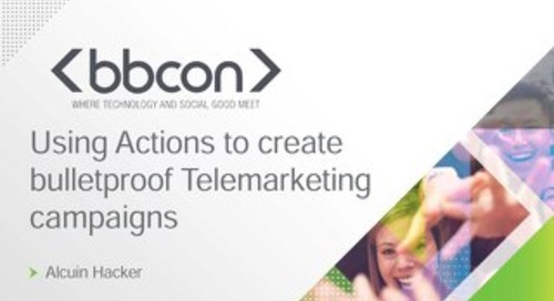 Using Actions to Create Bulletproof Telemarketing Campaigns - Alcuin Hacker