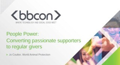 People Power: Converting Passionate Supporters to Regular Givers - Jo Coulter