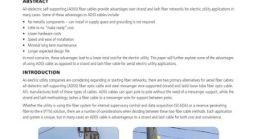 ADSS Advantages Over Strand and Lash Fiber Cables in Aerial Electric Utility Applications