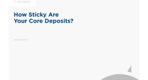 How Sticky Are Your Core Deposits?