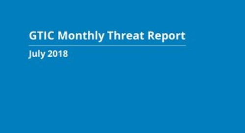 GTIC Monthly Threat Report - July 2018