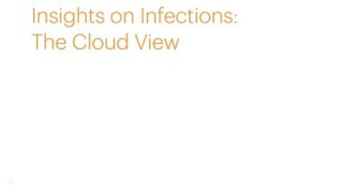 Insights on Infections: The Cloud View
