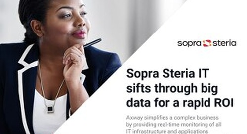 Sopra Steria IT Sifts Through Big Data For a Rapid ROI