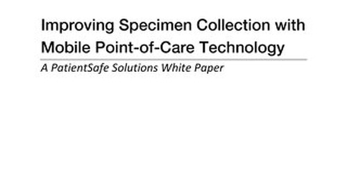 Improving Specimen Collection with Mobile Point-of-Care Technology Whitepaper (Sept 2016)