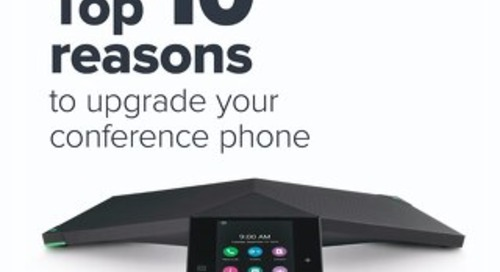 Top 10 Reasons to Upgrade Your Conference Phones