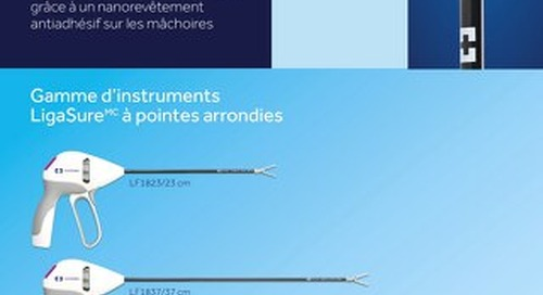 Les instruments LigaSure à pointes arrondies