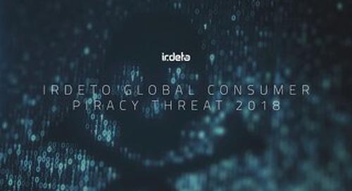 Irdeto Global Consumer Piracy Threat 2018