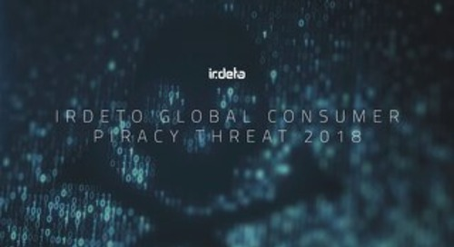 Irdeto Global Consumer Piracy Threat 2018