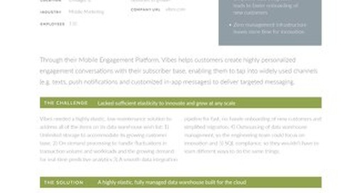 Snowflake and Vibes Media: Empowering mobile marketers with richer insights