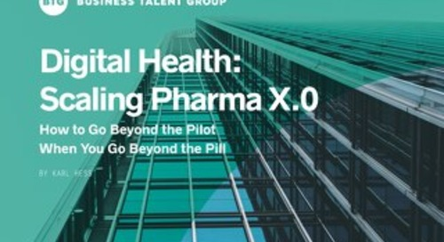 Digital Health: Scaling Pharma X.0 — How to Go Beyond the Pilot When You Go Beyond the Pill