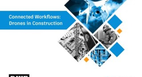 Connected Workflows: Drones in Construction