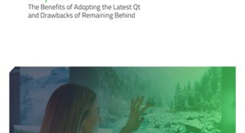 White Paper: Why Upgrade to Qt 5.12 or Beyond