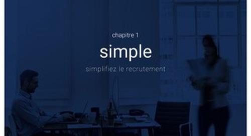 Recrutement - nouvelles définitions, nouveaux enjeux - Chapitre 1 - Simple - Simplifiez le recrutement
