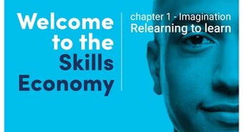 Welcome to the skills economy - Chapter 1 - Imagination - Relearning to learn