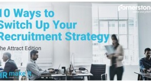 10 ways to switch up your recruitment strategy - The Attract Edition