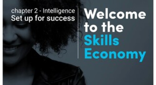 Welcome to the skills economy - Chapter 2 - Intelligence - Set up for success