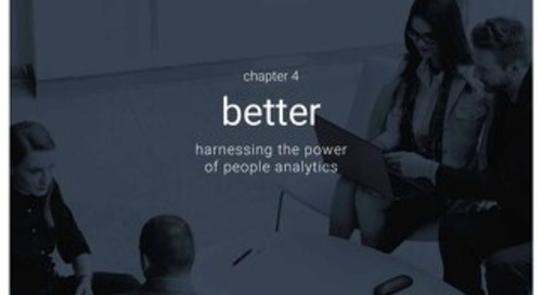 High impact HR - Chapter 4 - Better - Harnessing the power of people analytics
