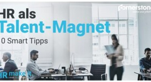 HR als Talent-Magnet - 10 Smart Tipps