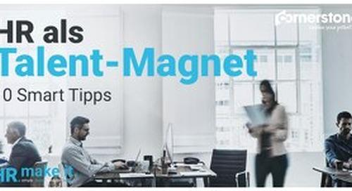 HR als Talent-Magnet - 10 Smart Tipps
