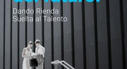 El negocio del futuro - Dando rienda suelta al talento
