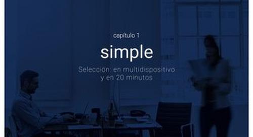 Capitulo 1 - Simple - Selección en multidispositivo y en 20 minutos