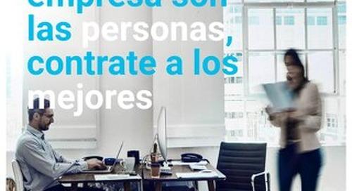 El valor de su empresa son las personas, contrate a los mejores