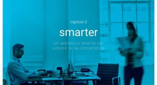 Attarre i migliori - Capitolo 3 - Smarter - Un approccio diverso per vincere sulla concorrenza