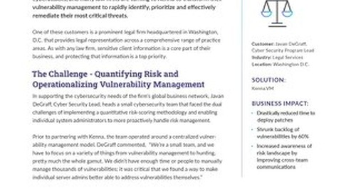 How a Top D.C. Law Firm Built a More Efficient and Effective Vulnerability Management Model