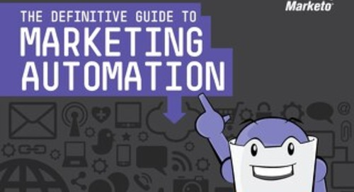 Marketo: the definitive guide to Marketing Automation
