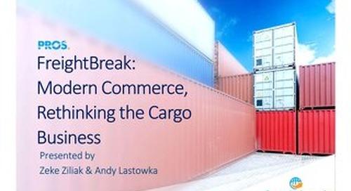 [Slides] FreightBreak: Modern Commerce, Rethinking the Cargo Business